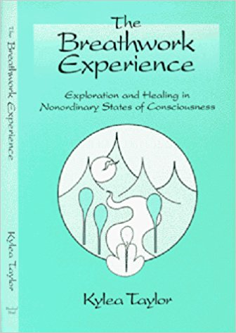 The Breathwork Experience: Exploration and Healing in Nonordinary